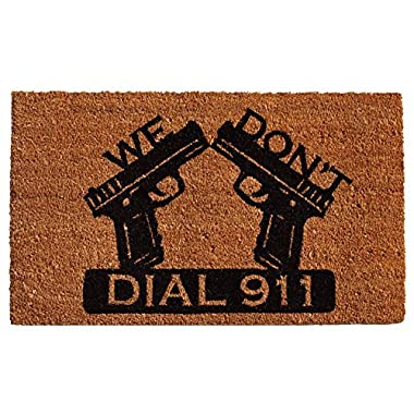 Home & More 121511729 Dial 911 Doormat, 17  x 29  x 0.60 , Natural/Black