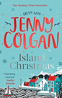 An Island Christmas: Fall in love with the ultimate festive read from bestseller Jenny Colgan