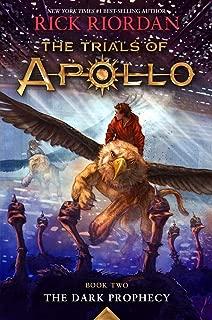 The Dark Prophecy (The Trials of Apollo, Book Two)