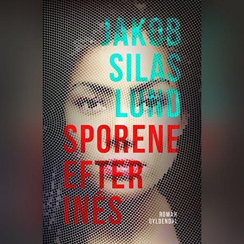 Sporene efter Inés audiobook cover art