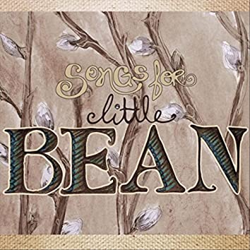 Songs for Little Bean