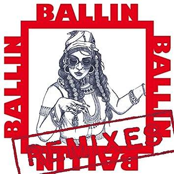 Ballin (Remixes)