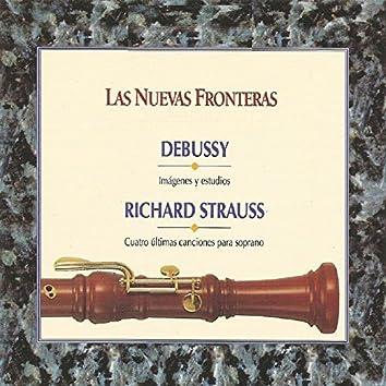 Las Nuevas Fronteras - Debussy - Richard Strauss