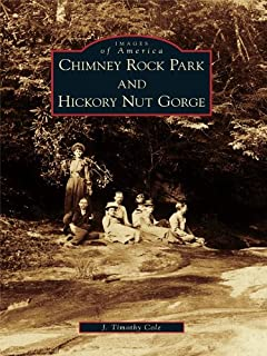 Chimney Rock Park and Hickory Nut Gorge