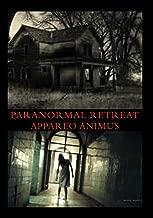 Paranormal Retreat Appareo Animus
