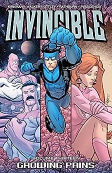 Invincible Vol. 13: Growing Pains by [Robert Kirkman, Ryan Ottley]