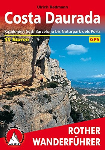 Costa Daurada (Dorada). Rother Wanderführer: Katalonien Süd: Barcelona bis Naturpark dels Ports