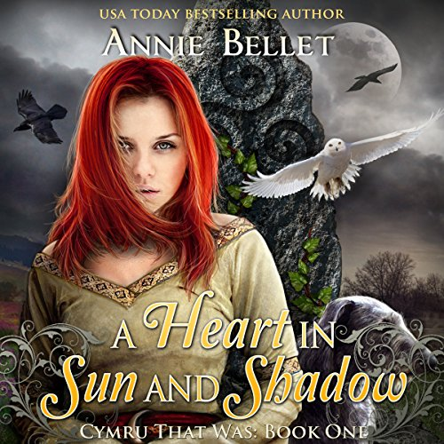 A Heart in Sun and Shadow: Chwedl, Book One