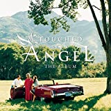Touched By An Angel:the Album - Soundtrack [TV Series]