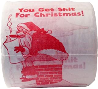 Funny Christmas Toilet Paper You Get Shit for Christmas Stocking Stuffer, Funny Novelty Gift