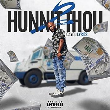 2Hunnit Thou - Single