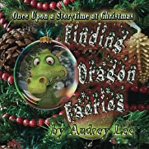 Once Upon a Storytime at Christmas - Finding Dragon Faeries