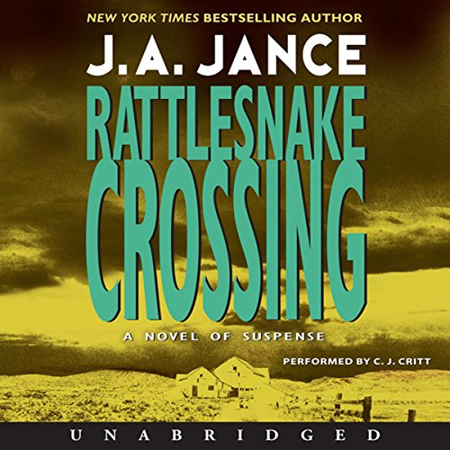 Rattlesnake Crossing Audiobook By J. A. Jance cover art