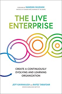 The Live Enterprise: Create a Continuously Evolving and Learning Organization