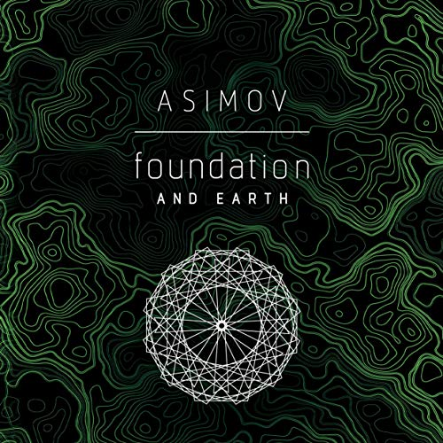 Foundation and Earth Audiobook By Isaac Asimov cover art
