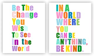 Motivational Posters In A World Where You Can Be Anything Be Kind and Be the Change You Wish to See in the World Motivational Phrases Wall Art Inspirational Quotes Posters Dorm Wall Art Home Decor Ca