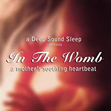 In The Womb (A Mother's Soothing Heartbeat) - Single
