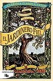 El Jardinero Fiel by Clarisa Pinkola Estes(2012-07-06)