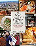 The NYC Kitchen Cookbook: 150 Recipes Inspired by the Specialty Food Shops, Spice Stores, and...