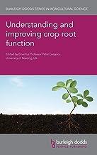 Understanding and Improving Crop Root Function: 90