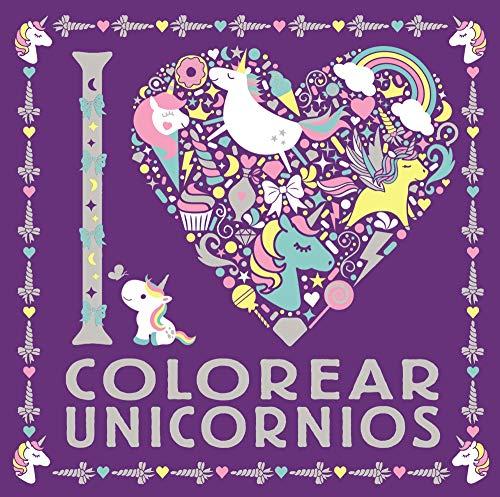 I LOVE colorear unicornios (Castellano - A PARTIR DE 6 AÑOS - LIBROS DIDÁCTICOS - Juegos y pasatiempos)