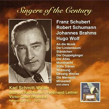 Voices of the Century: Karl Schmitt-Walter Sings Songs by Franz Schubert, Robert Schumann, Johannes Brahms and Hugo Wolf (Recorded 1935-1952)