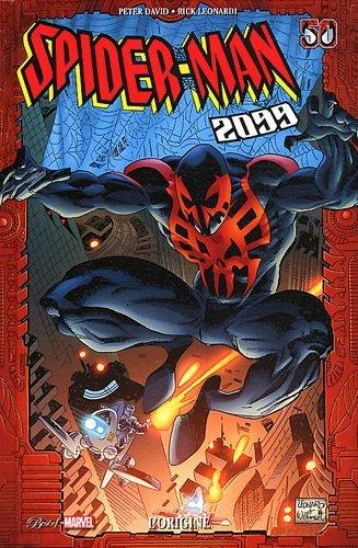 SPIDER MAN 2099 : L'ORIGINE by PETER DAVID