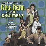 Very Best of Bill Deal & the Rhondells