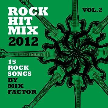 Rock Hit Mix - 2012 - Vol. 2