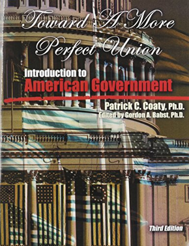 Toward a More Perfect Union: Introduction to American Government