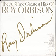 The All-time Greatest Hits of Roy Orbison