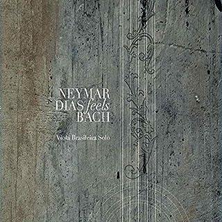 Neymar Dias - Feels Bach