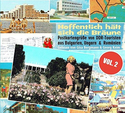 """""""Hoffentlich hält sich die Bräune"""" Vol. 2: Noch mehr Urlaubsgrüße von DDR-Touristen aus Bulgarien, Ungarn und Rumänien."""