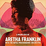 Image of A Brand New Me: Aretha Franklin (with The Royal Philharmonic Orchestra)