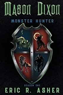 Mason Dixon, Monster Hunter Season One