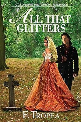 All That Glitters: A Georgian Historical Romance