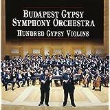 ブダペスト・ジプシー・シンフォニー・オーケストラ~100のジプシー・ヴァイオリン