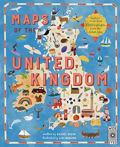 Maps of the United Kingdom by Rachel Dixon and Livi Gosling