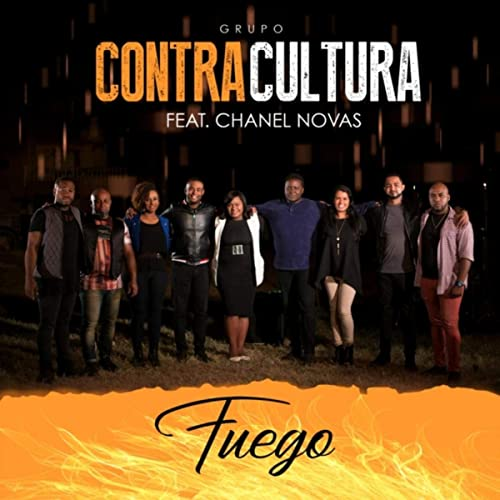 Amazon.com: Fuego (feat. Chanel Novas): Grupo Contracultura ...