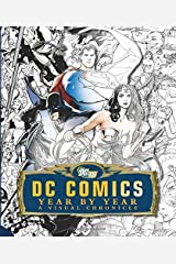 DC Comics: A Visual History Hardcover