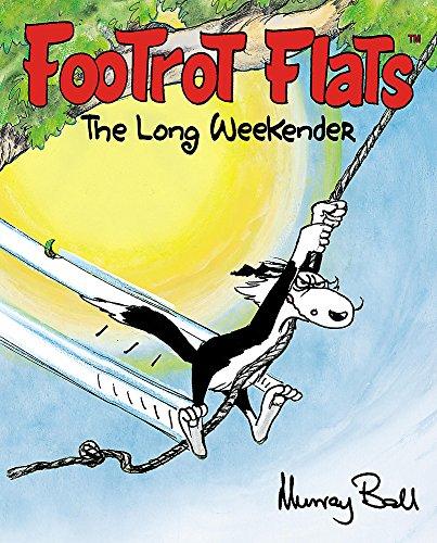 Footrot Flats: the Long Weekender
