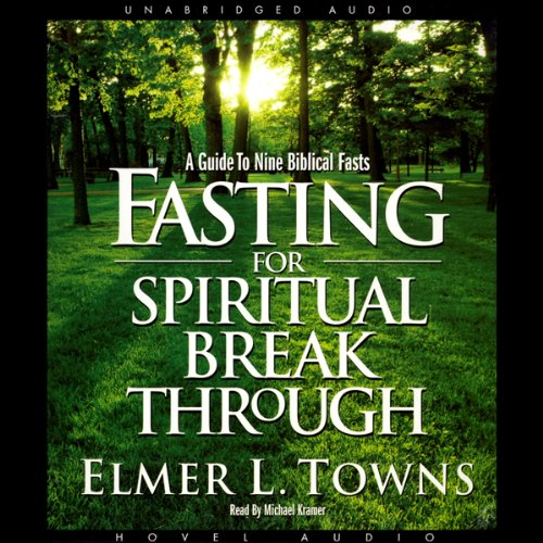 Fasting for Spiritual Breakthrough audiobook cover art