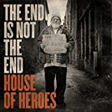 The End Is Not the End von House of Heroes