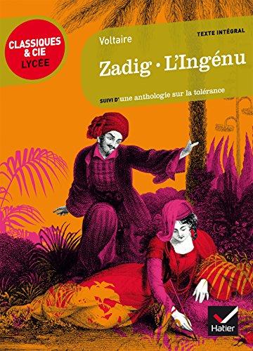 Zadig, L'Ingénu: suivi d'un parcours sur la tolérance