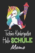 Tschüss Kindergarten - Hallo Schule - Momo: Individuelles personalisiertes Mädchen Namen blanko Regenbogen Dabbing Einhorn...