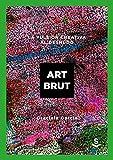 Art brut: La pulsión creativa al desnudo (Wunderkammer)