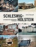 Schleswig-Holstein: Auf den Spuren der Landesgeschichte in den Museen - Günter Endruweit