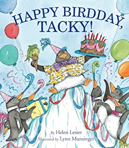 Happy Birdday, Tacky! (Tacky the Penguin) by [Helen Lester, Lynn Munsinger]