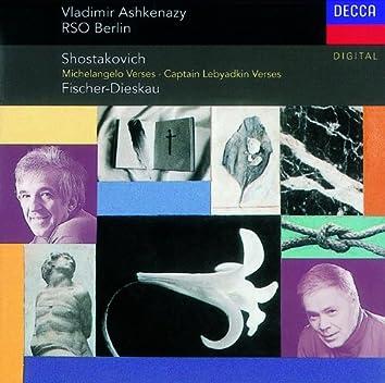 Shostakovich: Suite on Poems of Michelangelo, etc.