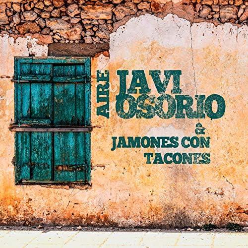 Javi Osorio & Jamones con Tacones